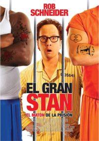 El gran Stan El matón de la prisión