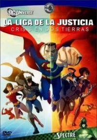 La liga de la justicia:crisis en dos tierras