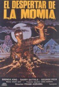 El despertar de la momia.  (dawn of the mummy.)