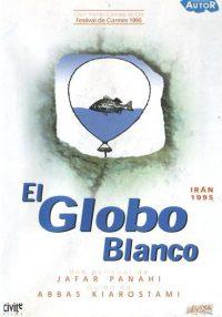 El globo blanco (badkonake sefid)