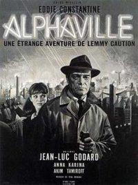 Alphaville. (alphaville, une étrange aventure de lemmy caution.)
