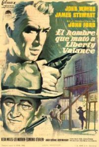 El hombre que mató a Liberty Valance (The Man who shot Liberty Valance)