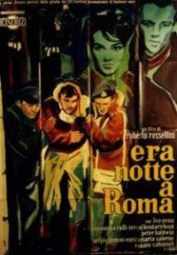 Fugitivos en la noche (Era notte a Roma)