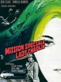 Operacion Lady Chaplin Affaire Lady Chaplin, Le) (Missione especiale Lady Chaplin)